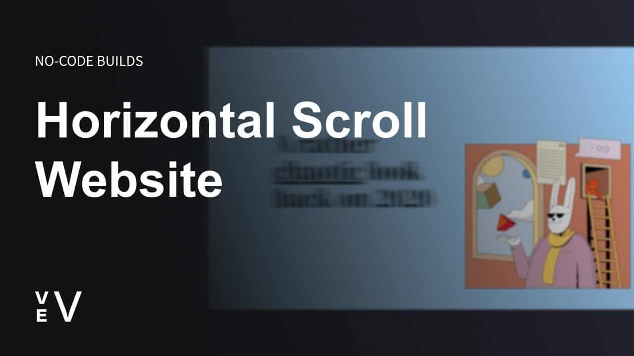 Build a Horizontal Scroll Website | Vev No Code Builds