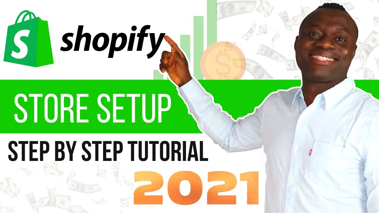 Complete Shopify Tutorial For Beginners 2021 | How To Create A Shopify Ecommerce Store Step by Step
