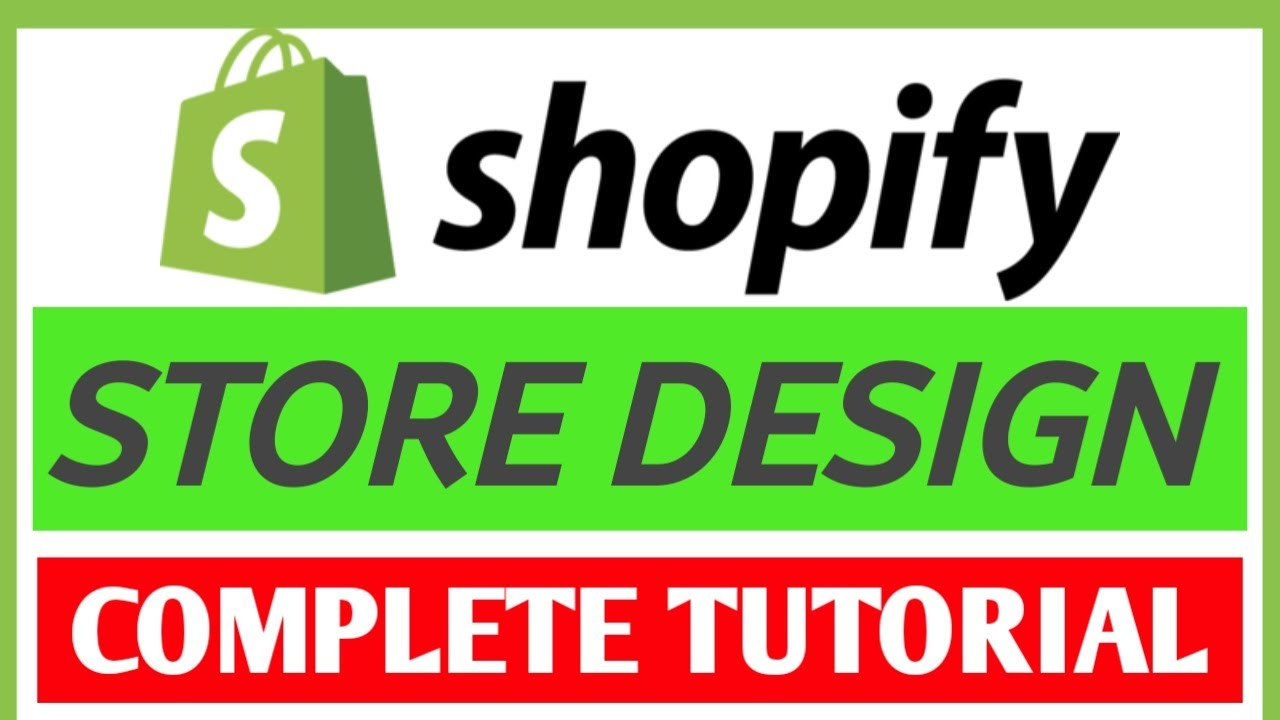 Complete Shopify Website Design Step By Step   Shopify Tutorial For Beginners   Shopify Store Design