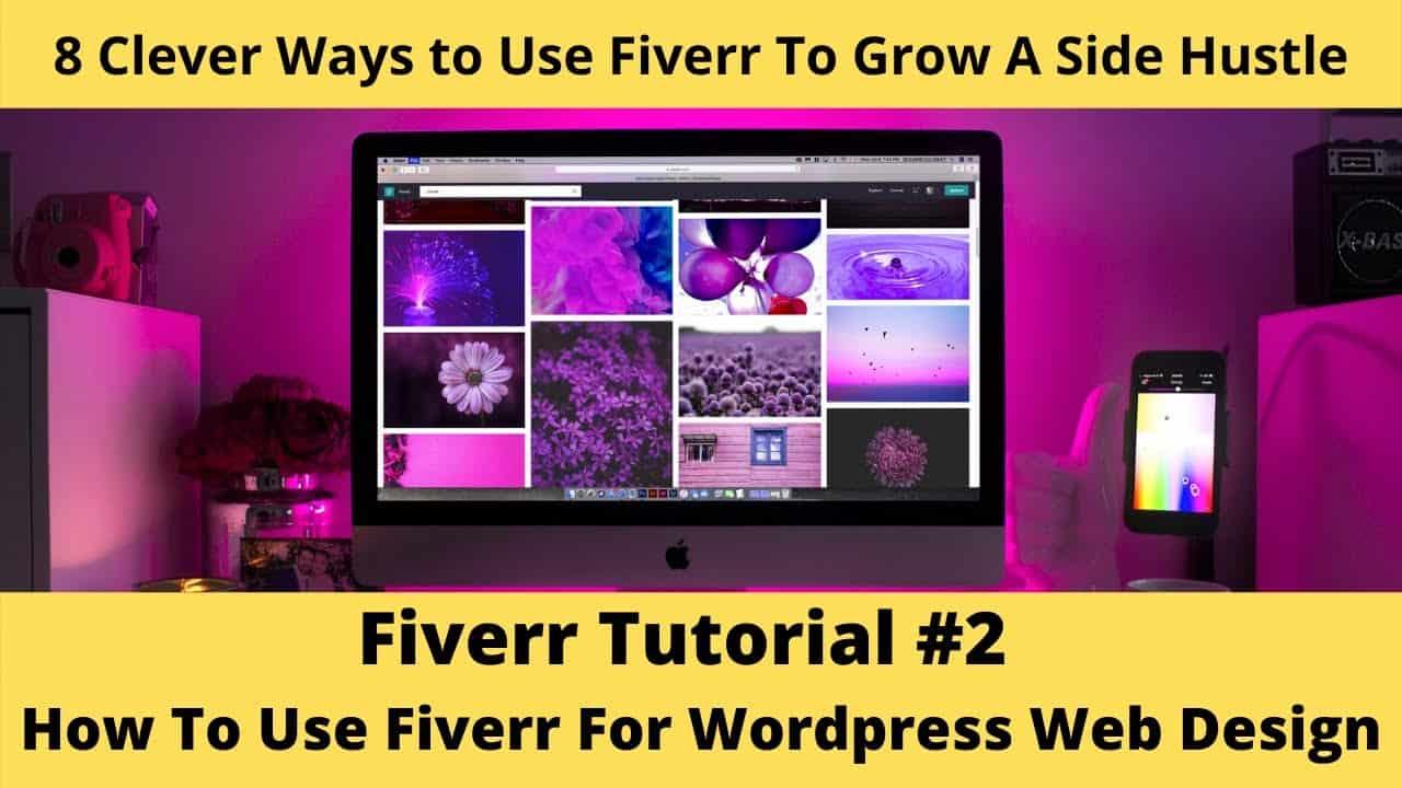 Fiverr Tutorial #2 - How To Design Your Wordpress Website on Fiverr [For Beginners]