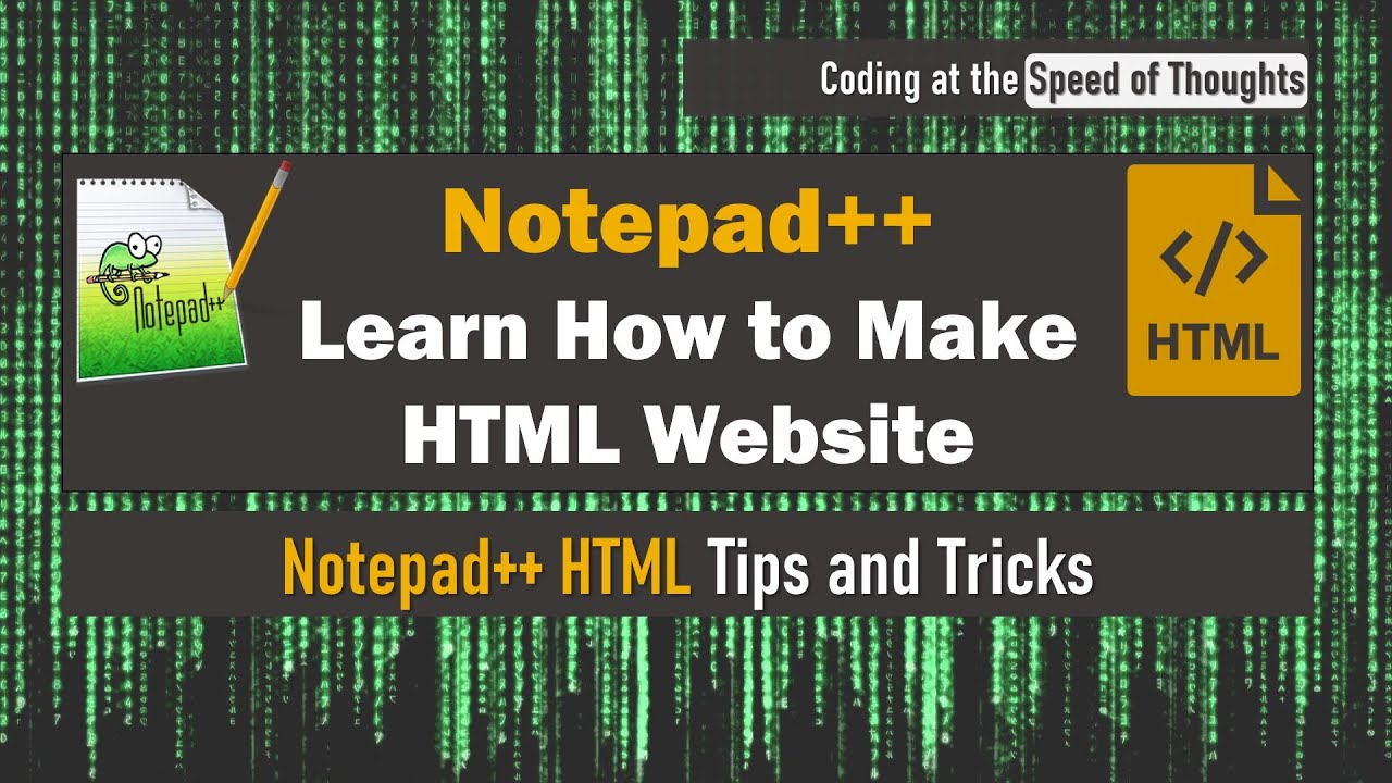 HOW TO USE NOTEPAD++ FOR HTML TO CREATE A WEBSITE: HTML BEGINNERS TUTORIAL FOR FREE (2021)