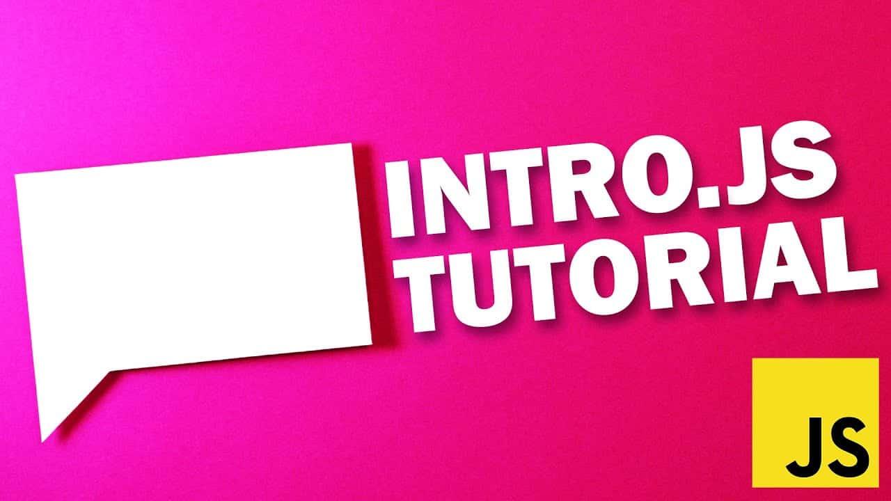 Intro.js Tutorial - Fastest Way to Create Web App Tutorial