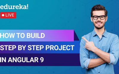Do It Yourself – Tutorials – Learn to build a Project in Angular 9   Angular Tutorial For Beginners   Edureka   Angular Live – 2