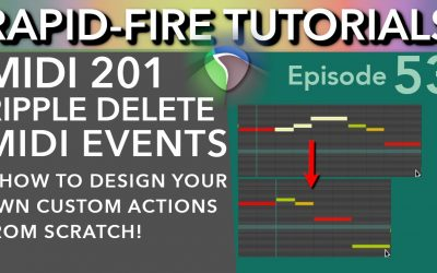 Do It Yourself – Tutorials – Ripple Delete MIDI Notes & Tips to design your own Custom Actions (Rapid-Fire Reaper Tutorials Ep53)