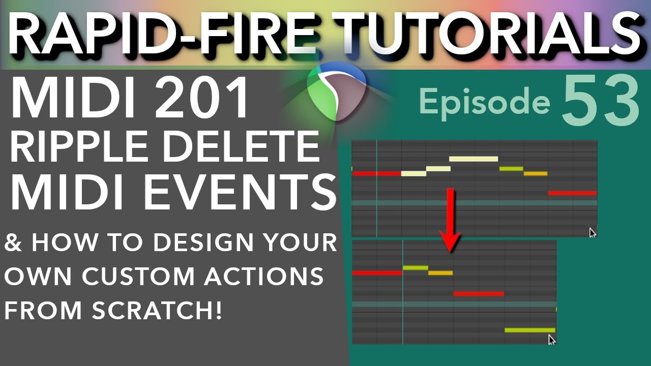 Ripple Delete MIDI Notes & Tips to design your own Custom Actions (Rapid-Fire Reaper Tutorials Ep53)