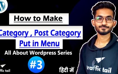 WordPress For Beginners – #3 How to make category And Create Post Then Put in Menu   Explained in Hindi   WordPress Tutorial