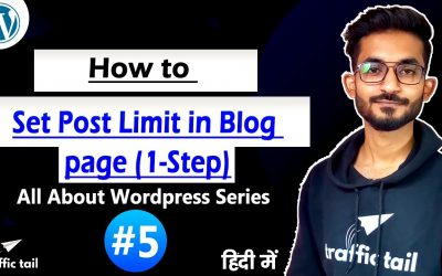 WordPress For Beginners – #5 Set Post Limit in BlogPage & Show Limited/Unlimited Post in Single Page   WordPress Tutorial