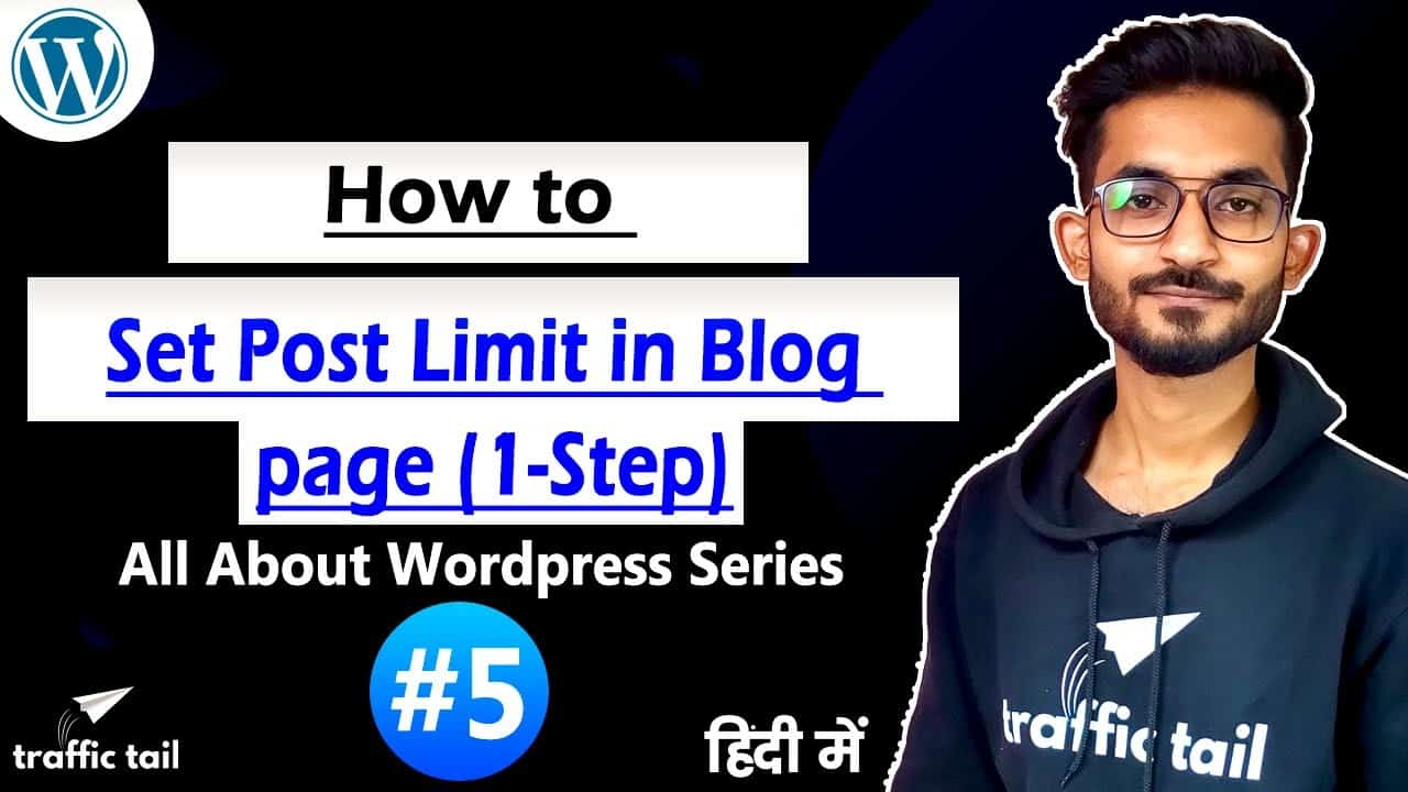 #5 Set Post Limit in BlogPage & Show Limited/Unlimited Post in Single Page | WordPress Tutorial