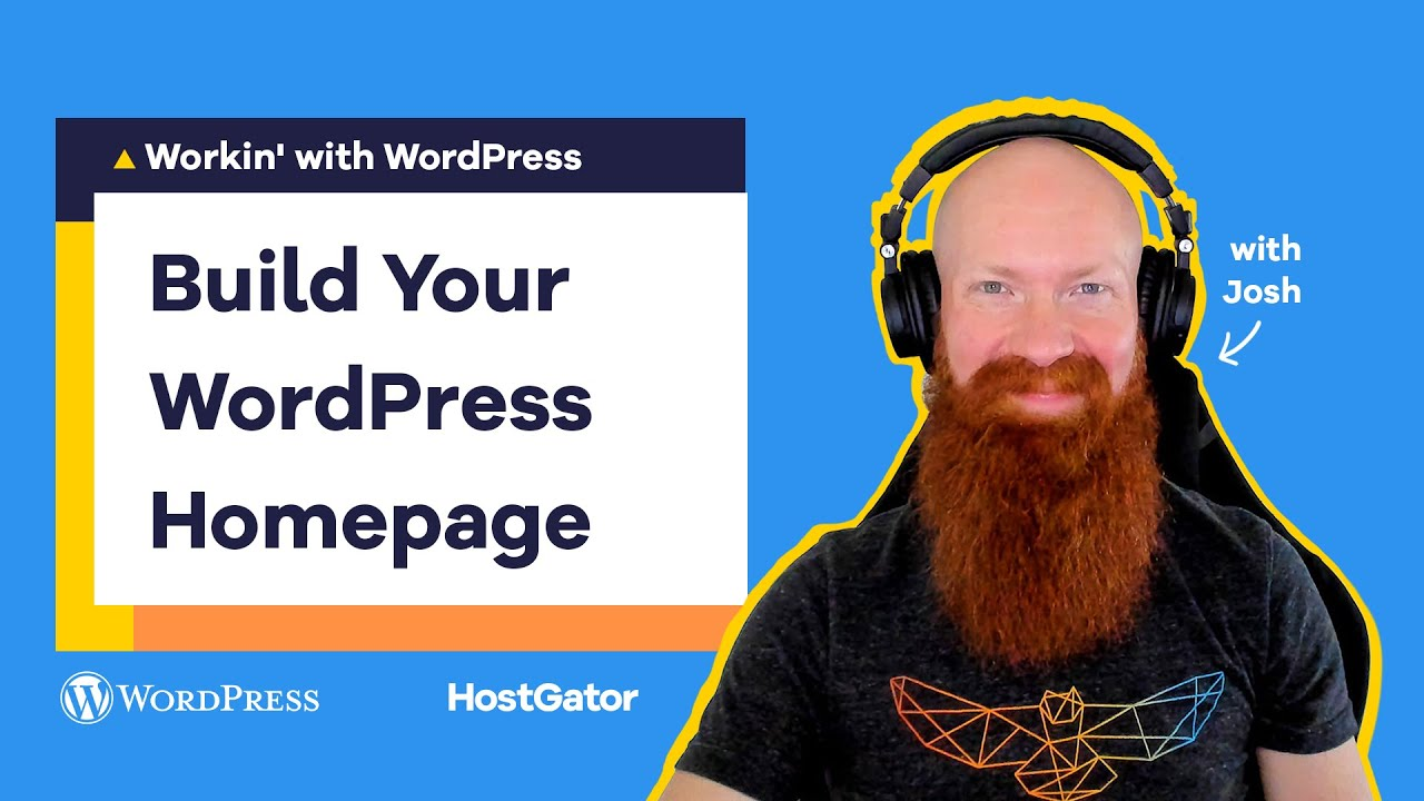 Building your Homepage with WordPress Block Editor- HostGator Tutorial