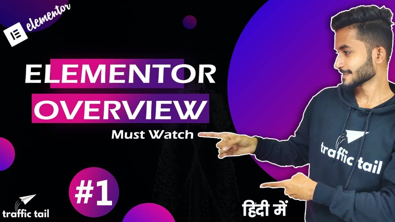 Elementor Overview | Explain Pricing, Compatible theme | Elementor Tutorial 2020 in Hindi (Part-1)