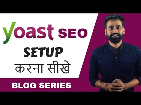 How To Setup Yoast SEO | Yoast SEO Tutorial | Yoast SEO Plugin || Hindi