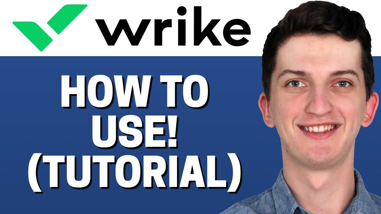 How To Use Wrike - Beginners Guide Tutorial