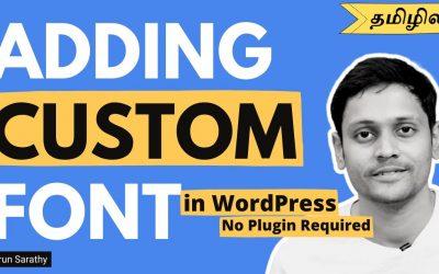 WordPress For Beginners – How to Add Custom Font In WordPress (Tamil)