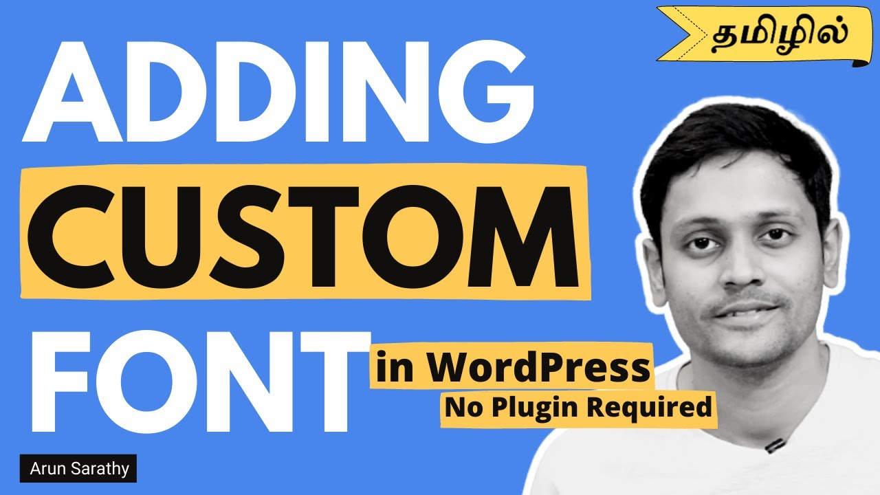 How to Add Custom Font In WordPress (Tamil)