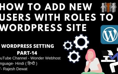 WordPress For Beginners – How to Add New Users with Roles To  WordPress Site 2021    WordPress Tutorial in Hindi – PART 14