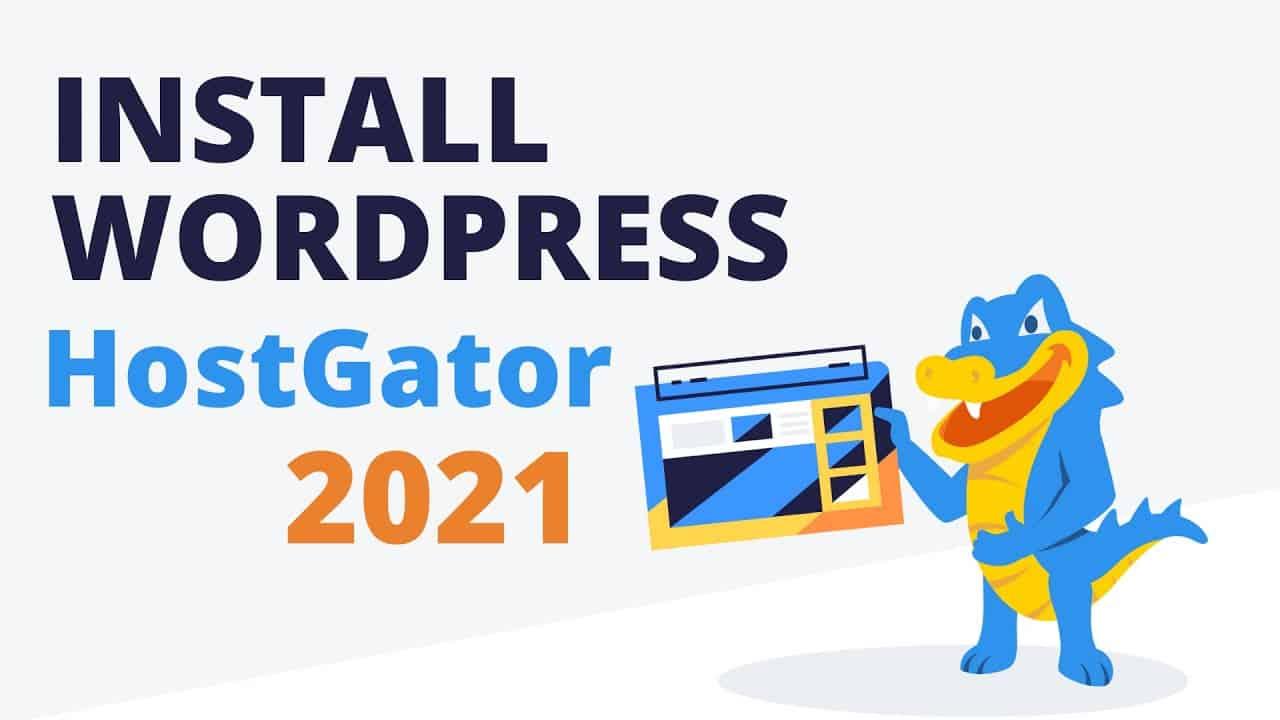 How to Install WordPress on HostGator Hosting (2021) - Beginners Tutorial