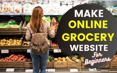 WordPress For Beginners – How to Make an Online Grocery Website, Sell Grocery Online with WordPress, Online Grocery Store