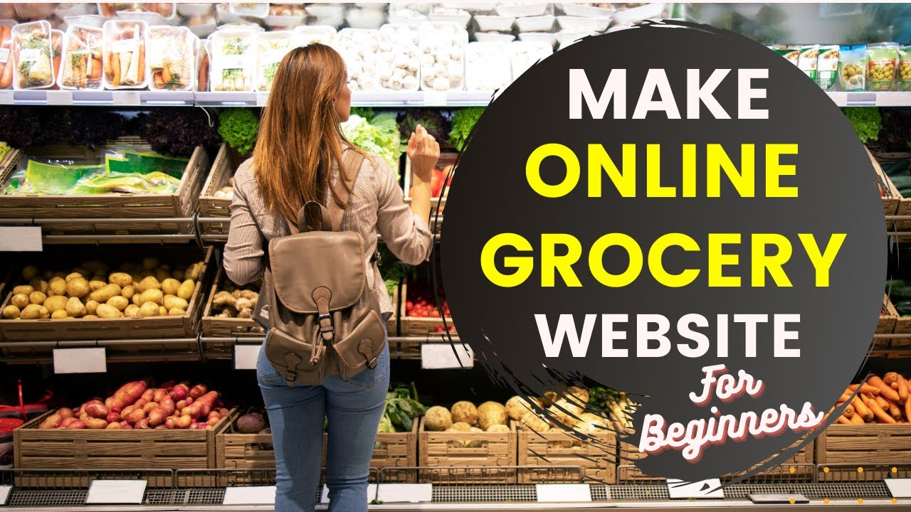 How to Make an Online Grocery Website, Sell Grocery Online with WordPress, Online Grocery Store
