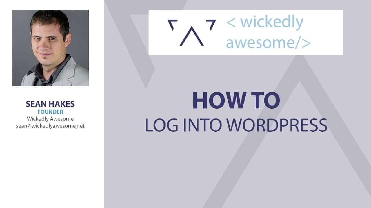 How to log into the WordPress Administrative Area   WordPress Tutorials   WordPress 101