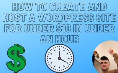 WordPress For Beginners – How to make and host a wordpress website for under $10 and in under an hour for beginners