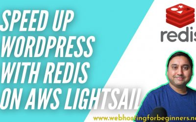 WordPress For Beginners – How to speed up your WordPress site with Redis Cache on AWS Lightsail