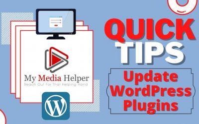 WordPress For Beginners – My Media Helper Quick Tips – How To Update WordPress Version and Plugins