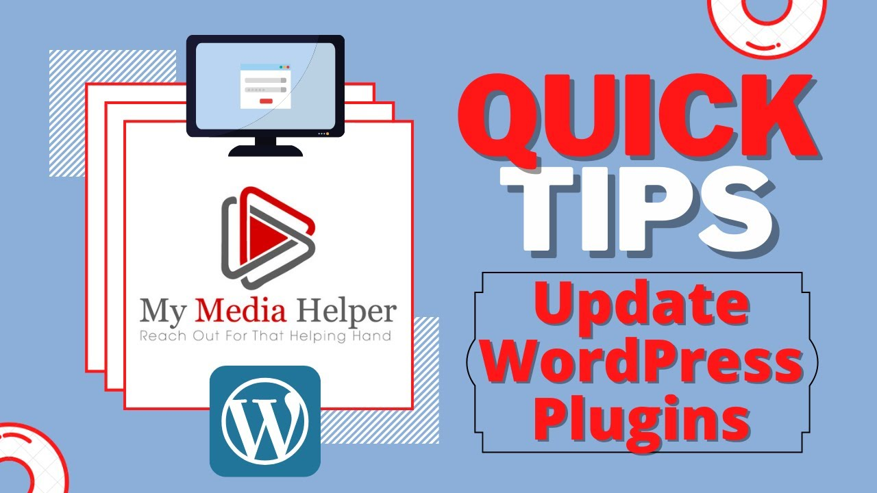 My Media Helper Quick Tips - How To Update WordPress Version and Plugins