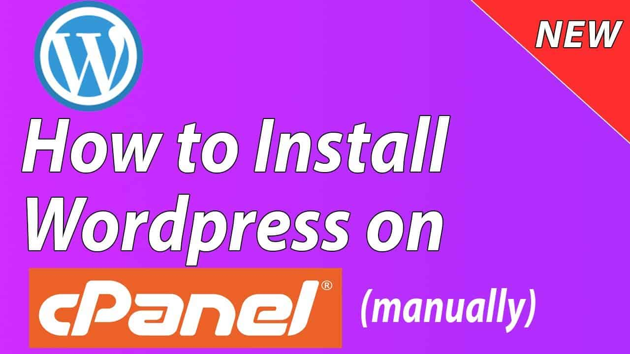 [NEW] How to Install Wordpress on Cpanel Manually - Step by Step for Beginners