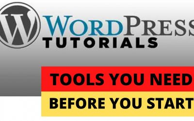 WordPress For Beginners – Tools you need before you start learning WordPress (Part 1)