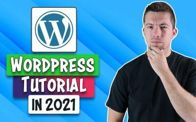 WordPress For Beginners – WordPress Tutorial 2021 | How to Use WordPress for Beginners