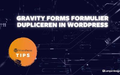 WordPress For Beginners – WordPress Tutorial #30: Gravity Forms formulier dupliceren – Gravity Forms Tips | Lamper Design