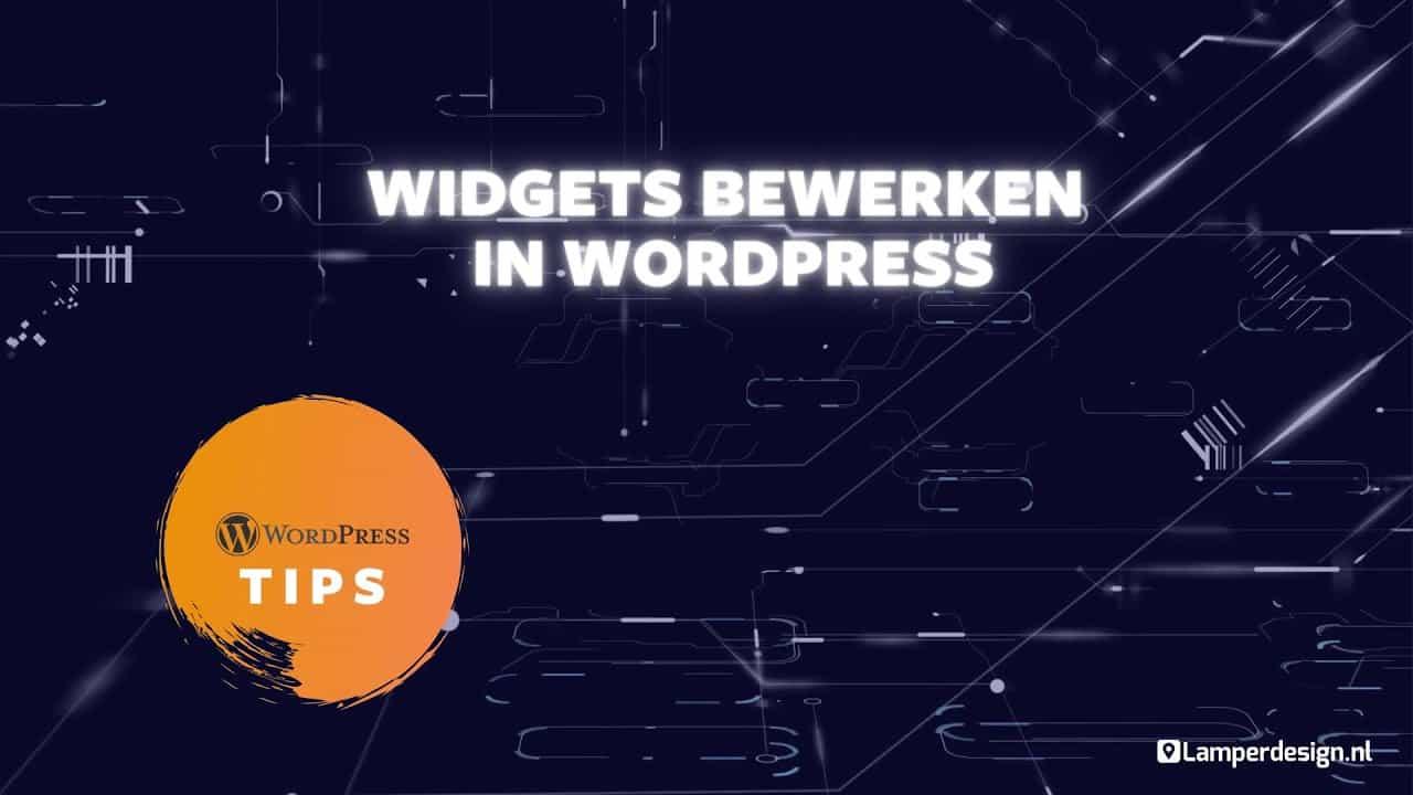 WordPress Tutorial #33: WordPress widgets aanpassen - WordPress Tips | Lamper Design
