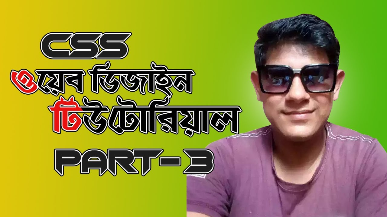 PART 3   CSS 3 Tutorial full course for Beginners 2020   Freelancer Riaz