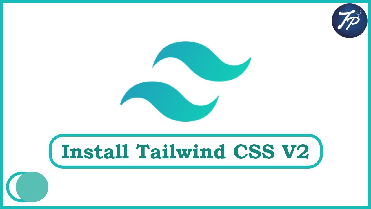 Cara Install Tailwind CSS v2.0.1 | How to Install Tailwind CSS 2.0.1