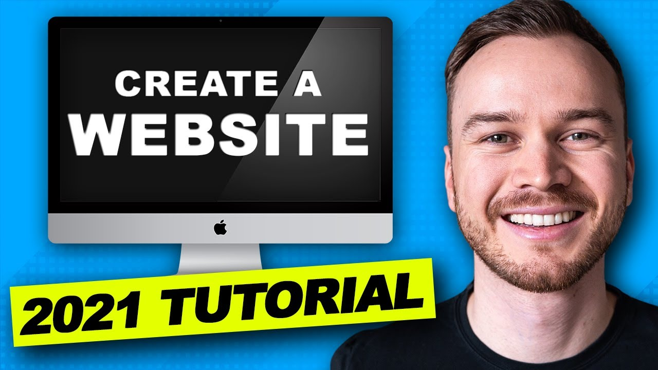 How To Create A Website 2021 - Website Tutorial [Step-By-Step for Beginners]