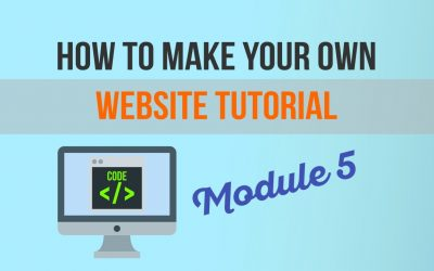 Do It Yourself – Tutorials – How to Make Your Own Website Tutorial – Module 5: How To Make Your Web Pages Look Cool