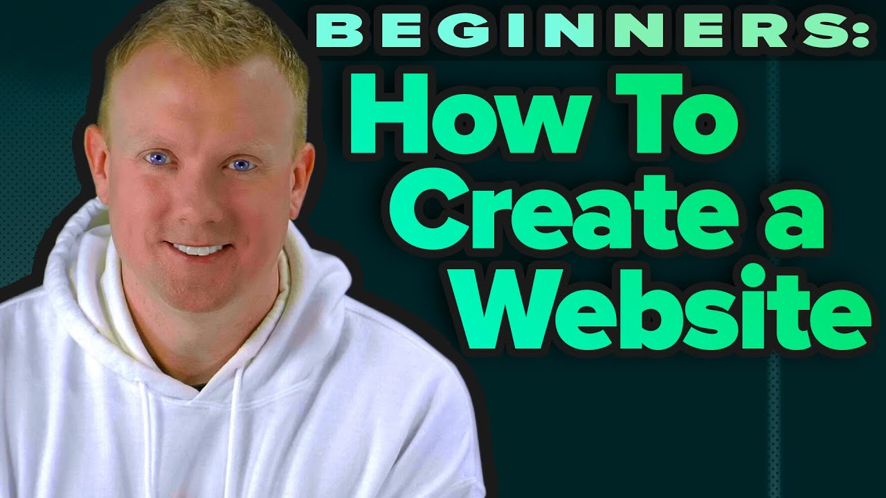 How To Create A Website: Tutorial For Beginners [2021]