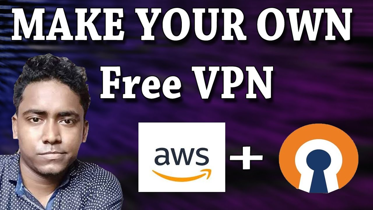 How to Make Your Own Free VPN Server in AWS (OpenVPN)