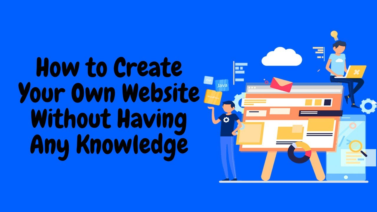 How to Create Your Own Website Without Having Any Knowledge - Bluehost WordPress Tutorial