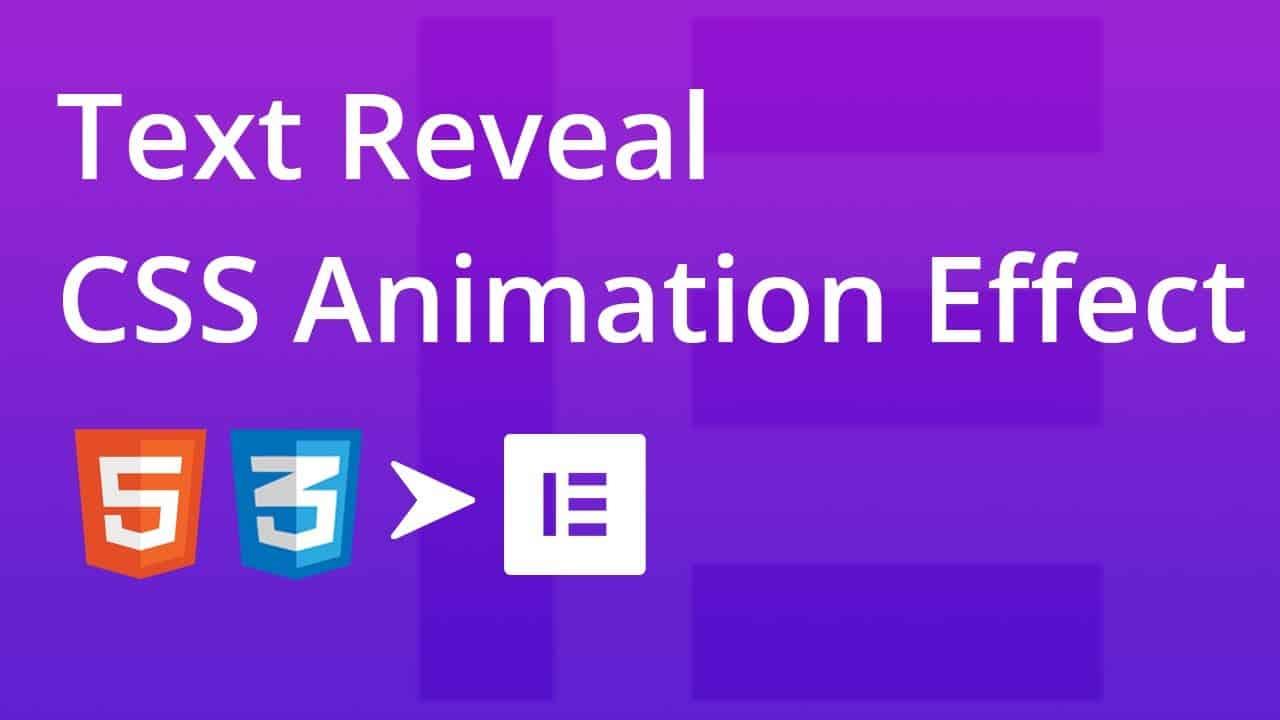 Text Reveal CSS Animation Effect   Elementor   Web Cifar 2020
