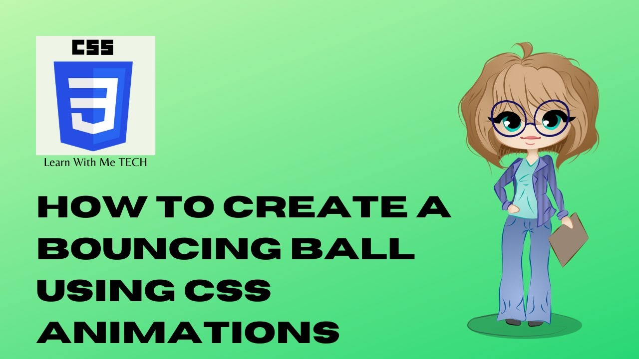 How to Create a Bouncing Ball Using CSS Animations