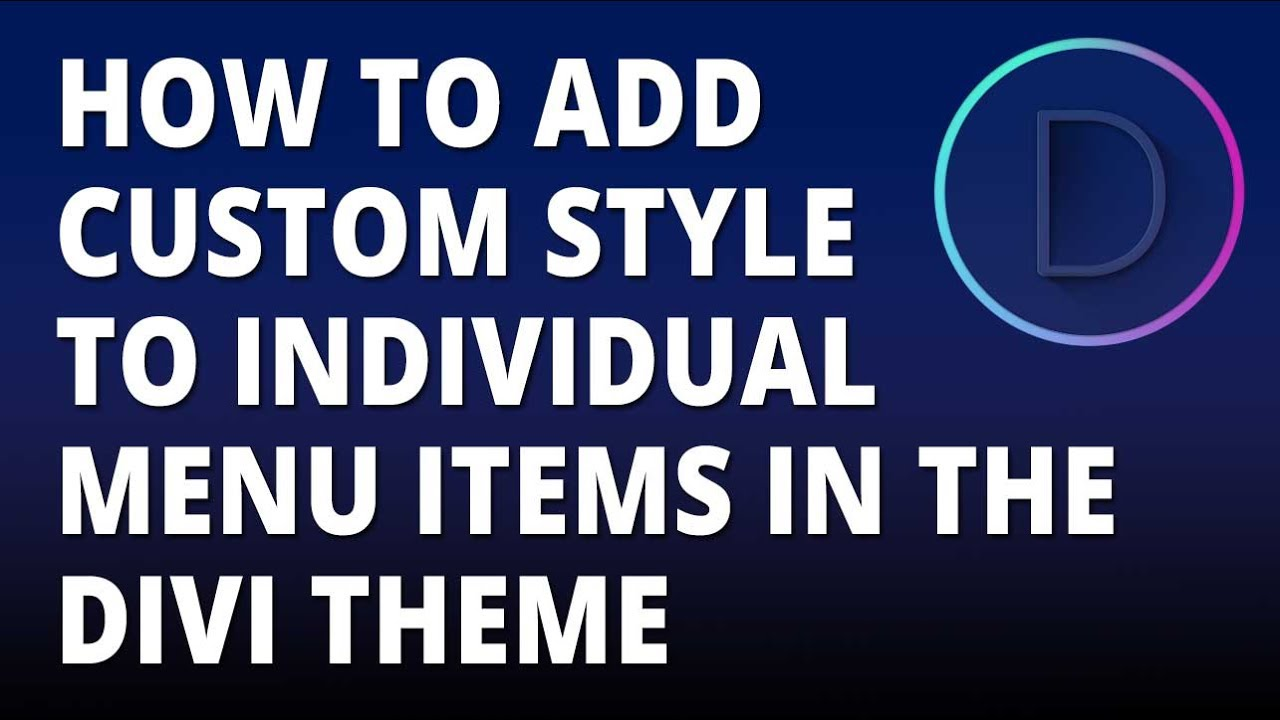 Divi – Add CSS to individual menu items in the Divi Theme