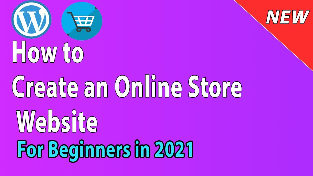 [2021] How to create Online Shopping Ecommerce Store Website with Wordpress and Woocommerce