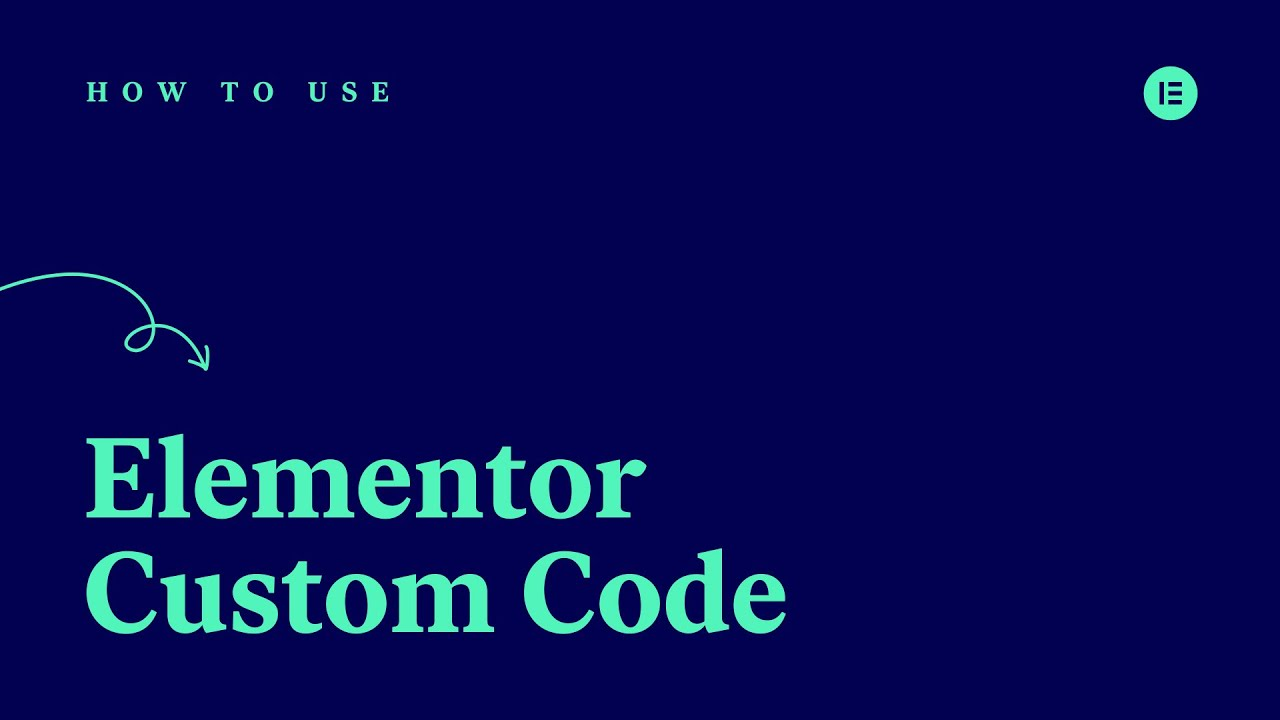 How to Use Elementor's Custom Code Feature