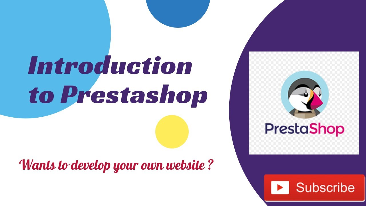 Introduction to Prestashop | How to build your own website using Prestashop
