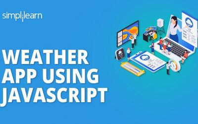 Do It Yourself – Tutorials – JavaScript Project | How To Create A Weather App In JavaScript | JavaScript Tutorial | Simplilearn