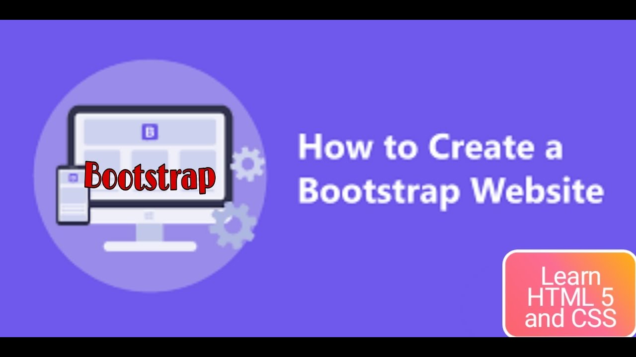 LEARN BOOTSTRAP   HOW TO CREATE A WEBSITE & BLOG WITH BOOTSTRAP