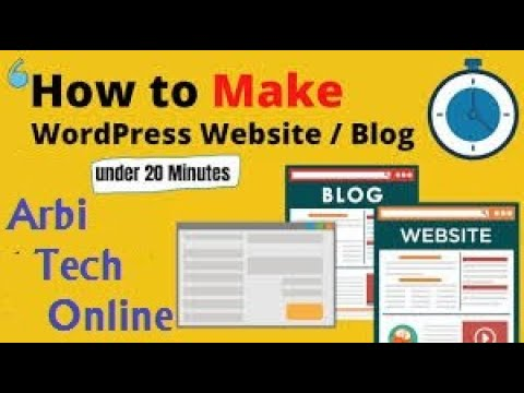 Make a Wordpress Website in 20 Minutes Complete A to Z Tutorial Arbi Tech Online