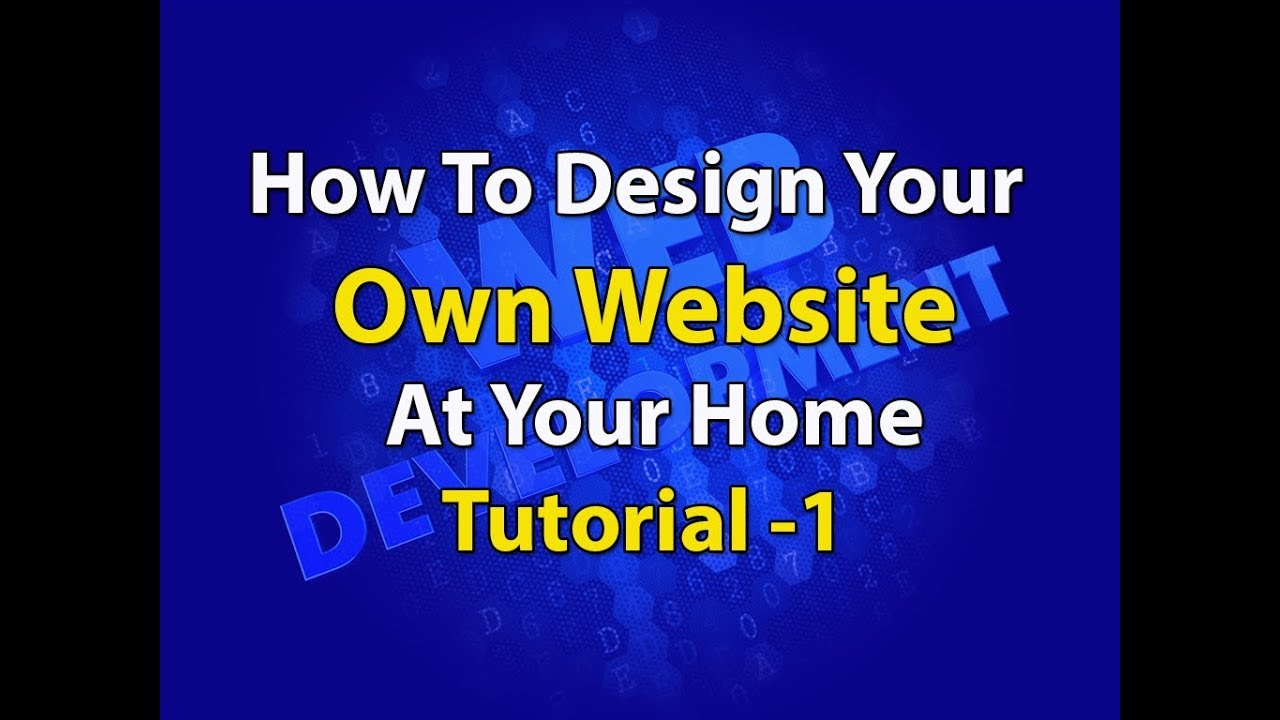 Tutorial 1 Make your Own Website at your home