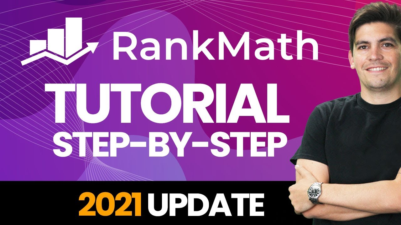 Complete Rank Math SEO Plugin Tutorial 2021 - Step-By-Step (Wordpress SEO Tutorial)